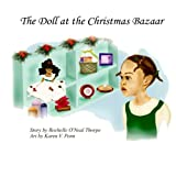 The Doll at the Christmas Bazaar: A holiday tale of miracles and hope