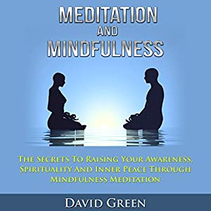 Meditation and Mindfulness Audiobook