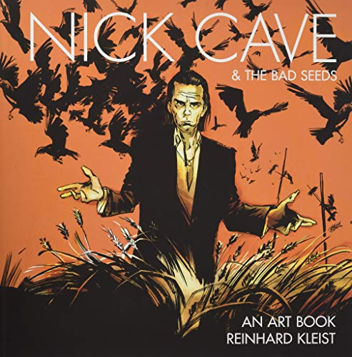 """In his graphic biography Nick Cave: Mercy on Me, Reinhard Kleist paints an expressive and enthralling portrait of the musician, novelist, poet, and actor. It is, according to Nick Cave himself, """"a complex, chilling and completely bizarre journey i..."""