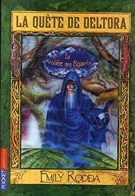 La Quête de Deltora, Tome 7 : La Vallée des Egarés par Jennifer Rowe
