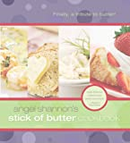 Stick of Butter Cookbook, Angel Shannon, 1599550091