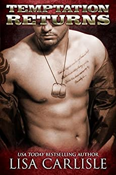 Temptation Returns: A second chance military romance (Recalled to Love Book 1) by [Carlisle, Lisa]