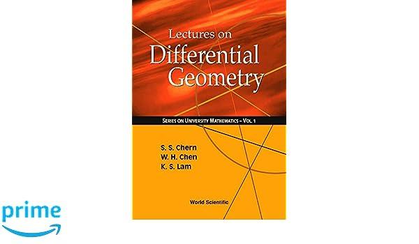Lectures On Differential Geometry Series On University Mathematics: Amazon.es: Kai S. Lam, Weihuan Chen: Libros en idiomas extranjeros