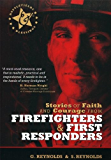 Stories of Faith and Courage from Firefighters & First Responders (Battlefields & Blessings)