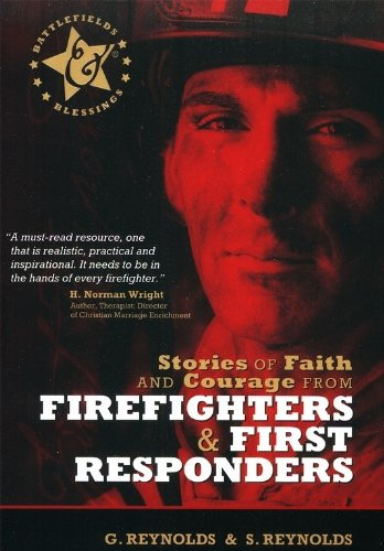 Stories of Faith and Courage from Firefighters & First Responders (Battlefields & Blessings) ePub fb2 ebook