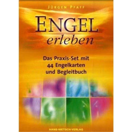 Engel erleben: Das Praxis-Set mit 44 Engelkarten und Begleitbuch