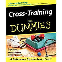 Cross-Training For Dummies