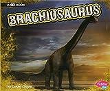 Brachiosaurus: A 4D Book (Dinosaurs)