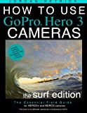 How to Use Gopro Hero 3 Cameras, Jordan Hetrick, 1481278738