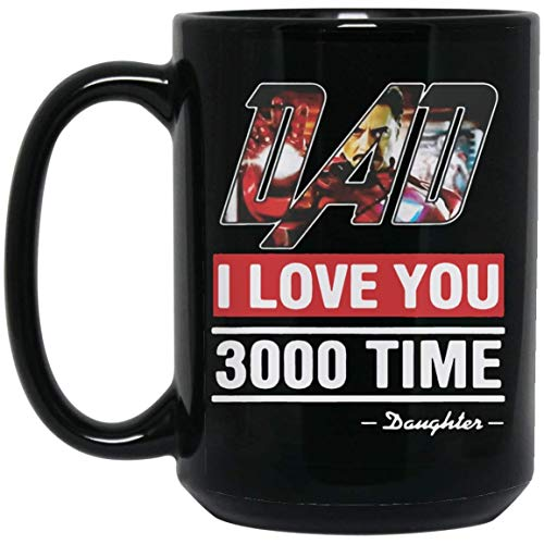 Famous Quote From Avenger Endgame I Love You 3000 Coffee Mug - 15Oz Black Gift For Friend Lover Mother Father Wife Husband In Mother's Day Father's Day Christmas ()