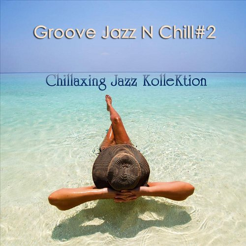 - Groove Jazz N Chill 2