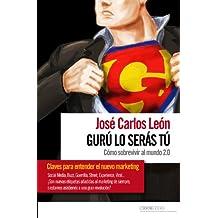 Gurú lo serás tu (Spanish ...