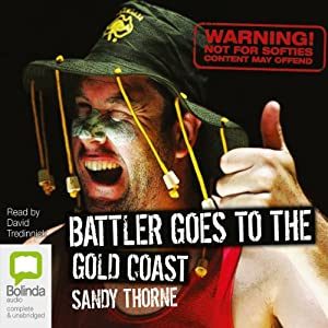 Battler Goes to the Gold Coast Audiobook