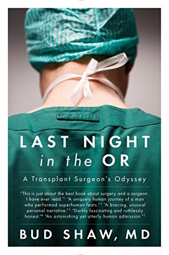 Last Night in the OR: A Transplant Surgeon