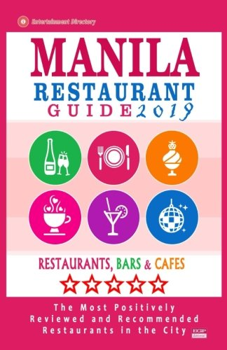 Manila Restaurant Guide 2019: Best Rated Restaurants in Manila, Philippines - 350 Restaurants, Bars and Cafés recommended for Visitors, 2019