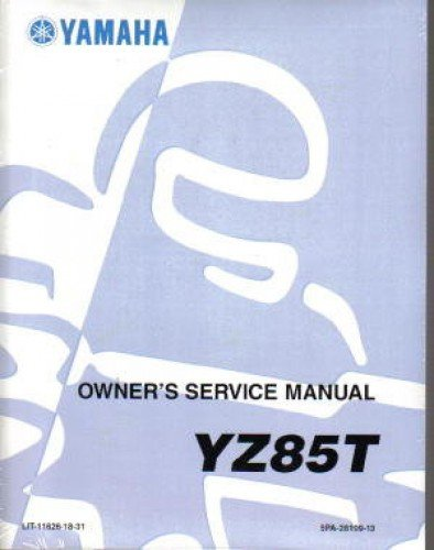 LIT-11626-18-31 2005 Yamaha YZ85 Motorcycle Owners Service Manual PDF