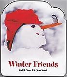 Winter Friends, Carl R. Sams, Jean Stoick, 0967174856