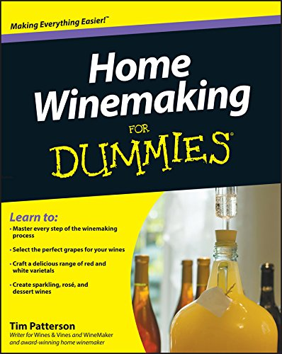 Home Winemaking For Dummies - Home Winemaking Recipes