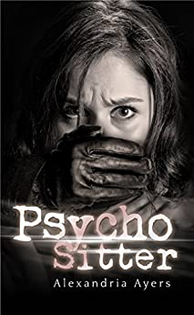 Psycho Sitter by [Ayers, Alexandria]