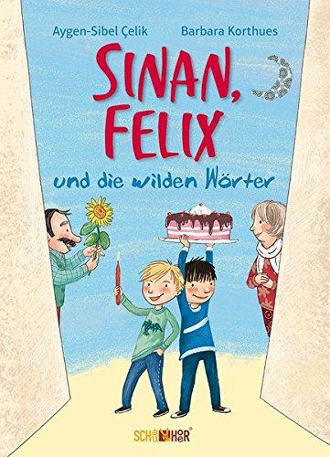 Sinan, Felix und die wilden Wörter (Sinan und Felix)