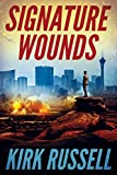 Signature Wounds (kindle edition)