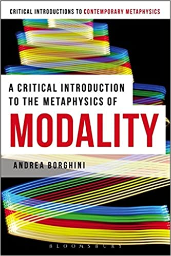 Amazon a critical introduction to the metaphysics of modality a critical introduction to the metaphysics of modality bloomsbury critical introductions to contemporary metaphysics fandeluxe Choice Image