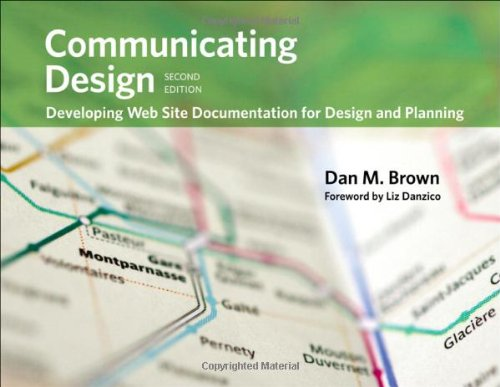 Pdf Reference Communicating Design: Developing Web Site Documentation for Design and Planning (2nd Edition) (Voices That Matter)