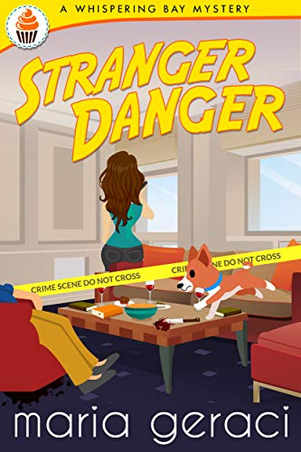 Stranger Danger (Whispering Bay Mystery Book 4) by [Geraci, Maria]