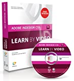 Adobe InDesign CS5: Learn by Video
