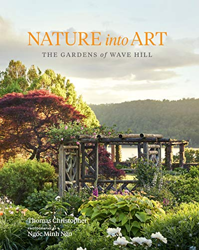 Book Cover: Nature into Art: The Gardens of Wave Hill