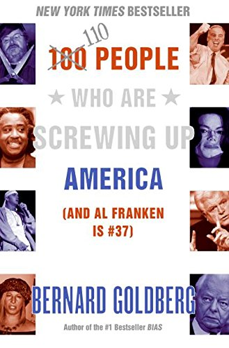 110 People Who Are Screwing Up America (and Al Franken Is #37)
