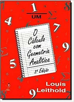 Cálculo com Geometria Analítica - Volume 1 - 9788529400945