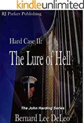 Hard Case II: The Lure of Hell (John Harding Series Book 2)