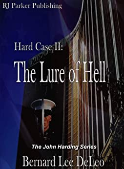 Hard Case 2: The Lure of Hell (John Harding Series) by [DeLeo, Bernard Lee]