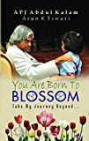 img - for You are Born to Blossom book / textbook / text book