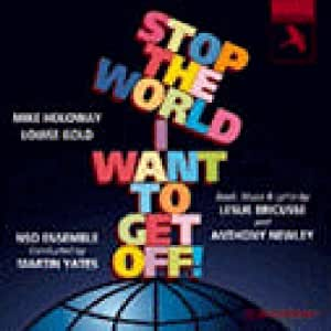 Stop the World I Want To Get Off! (1995 London Studio Cast)