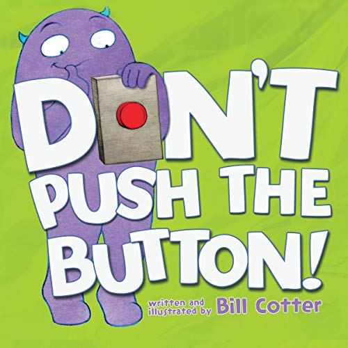 [Bill Cotter] Don't Push The Button! Board Book
