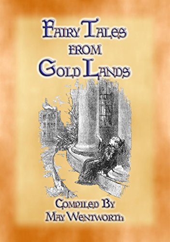 Golden Orange Tree - FAIRY TALES FROM GOLD LANDS - 9 Illustrated Children's Stories