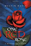 One Red Rose, Melvin Davis, 146530780X
