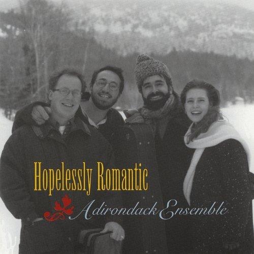 Hopelessly Romantic by Ovidiu Marinescu & Adirondack Ensemble