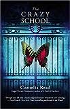 The Crazy School, Cornelia Read, 044619820X