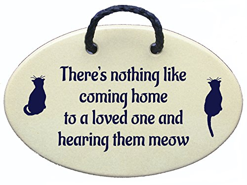 Cat wall sign, there's nothing like coming home to a loved one and hearing them meow. Ceramic wall plaques handmade in the USA for over 30 years.