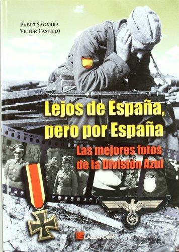 Descargar Libro Lejos De España, Pero Por España Pablo Sagarra Renedo