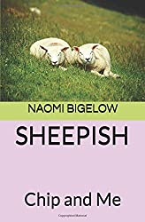 SHEEPISH: Chip and Me