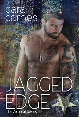 Jagged Edge (The Arsenal Book 1) by [Carnes, Cara]