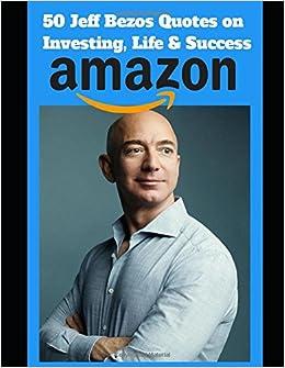 50 Jeff Bezos Quotes On Investing Life Success Tamil Thiyan
