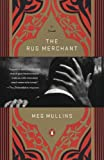 Front cover for the book The Rug Merchant by Meg Mullins