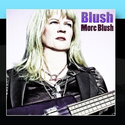 More Blush by Blush (2011-01-26)