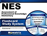 NES Assessment of Professional Knowledge: Elementary Flashcard Study System: NES Test Practice Questions & Exam Review for the National Evaluation Series Tests (Cards)