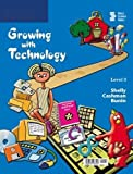 img - for Growing with Technology: Level 3 book / textbook / text book